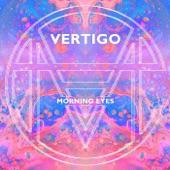 Morning Eyes - Vertigo