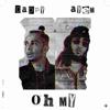Dappy - Oh My (feat. Ay Em) artwork
