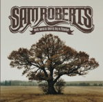 Sam Roberts - Brother Down