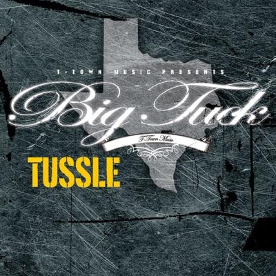 Tussle (Edited Version) - Single - Big Tuck