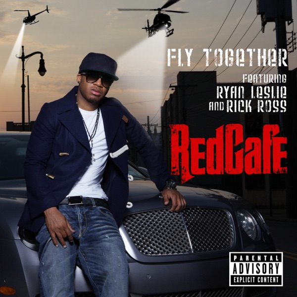Fly Together (feat. Ryan Leslie & Rick Ross) - Single