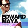 Edward Maya - This Is My Life (feat. Vika Jigulina) artwork