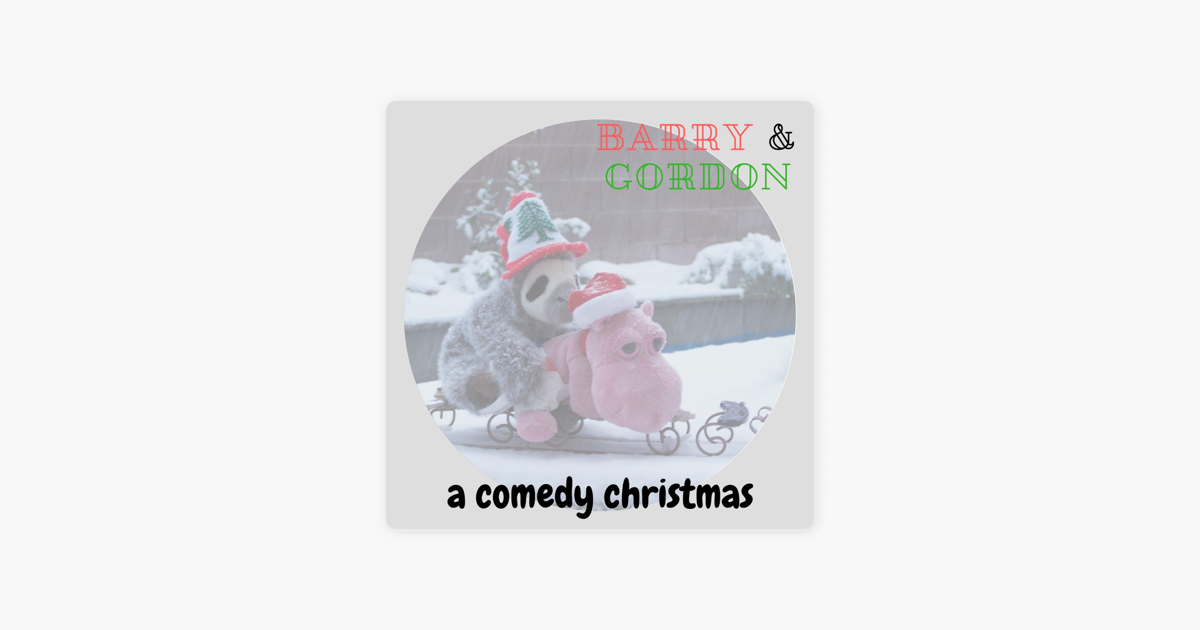 A Comedy Christmas - EP by Barry Gordon on iTunes