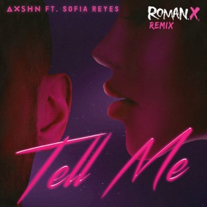 Tell Me (feat. Sofia Reyes) [RomanX Remix] - Single Mp3 Download