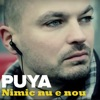 Nimic Nu E Nou - Single, Puya