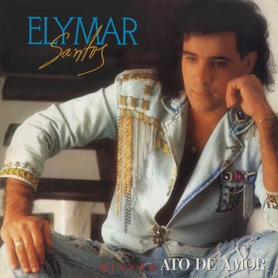 Missão - Ato de Amor - Elymar Santos