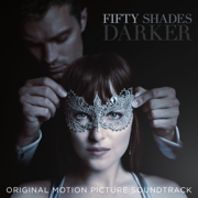 Fifty Shades Darker (Original Motion Picture Soundtrack) - Various Artists - Various Artists