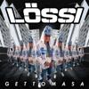 Gettomasa - Lössi artwork