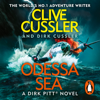 Clive Cussler & Dirk Cussler - Odessa Sea: Dirk Pitt, Book 24 (Unabridged) artwork