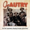 Gene Autry with the Legendary Singing Groups of the West