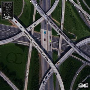 Quality Control - Quality Control: Control the Streets, Vol. 1