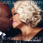 Us Against the World - David Mann & Tamela Mann - David Mann & Tamela Mann
