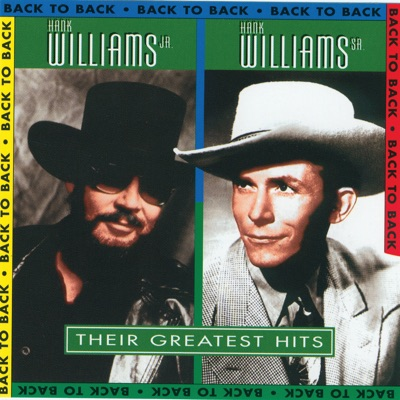 Back To Back: Their Greatest Hits - Hank Williams Jr.