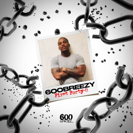 600breezy - First Forty-8 - EP Zip
