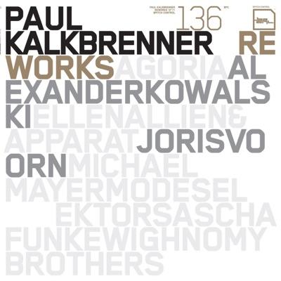 """Reworks 12""""/1 - Single - Paul Kalkbrenner"""