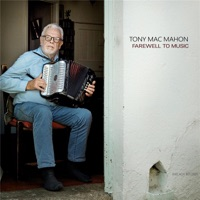 Farewell to Music by Tony MacMahon on Apple Music