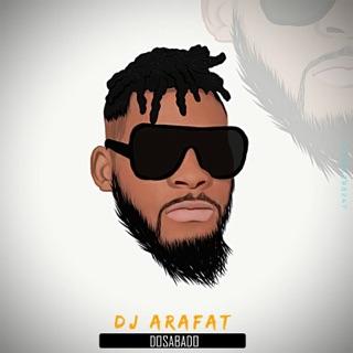 DJ DOSABADO 2018 TÉLÉCHARGER ARAFAT