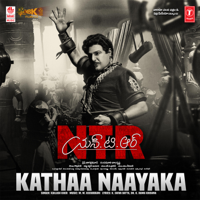 Kathaa Naayaka (From