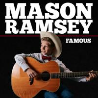 Album Famous - Mason Ramsey