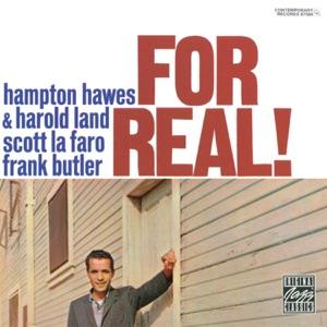 For Real! (feat. Harold Land, Scott Lafaro & Frank Butler)
