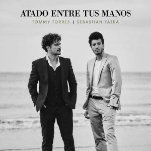 Tommy Torres & Sebastián Yatra - Atado Entre Tus Manos