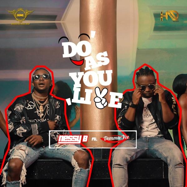 Do as You Like (feat. Demmie Vee) - Single