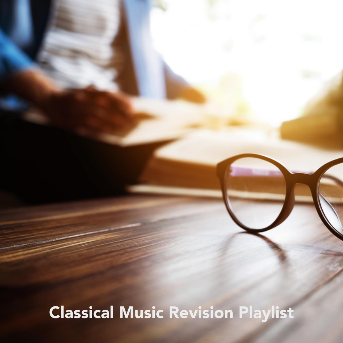 Classical Music Revision Playlist Album Cover by Various Artists
