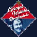 Geraint Watkins & the Dominators - Grow Too Old