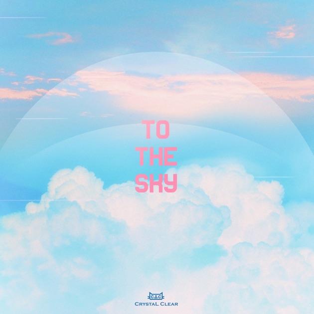 CLC – To the Sky – Single [iTunes Plus M4A] | iplusall.4fullz.com