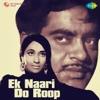 Ek Nari Do Roop