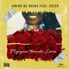 Ngiyam'thanda Lona (feat. XCeeN) - Junior De Rocka