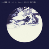 My New Moon (Deluxe Edition)-Amos Lee