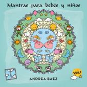 Mantras para Bebés y Niños, Vol. 1