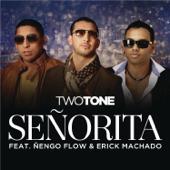 Señorita (feat. Nengo Flow & Erik Machado)