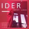 IDER - Body Love Song Lyrics