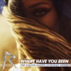 Where Have You Been The Calvin Harris Extended Remix Single