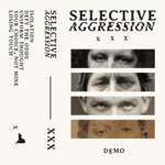 Selective Aggression - Your Choice, Not Mine