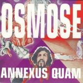 Annexus Quam - Osmose I