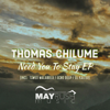 Thomas Chilume & O'Neal, James - Need You to Stay (Tswex Malabola Remix) artwork
