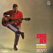 Samba Esquema Novo - Jorge Ben - Jorge Ben