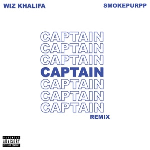 Captain (feat. Smokepurpp) [Remix] - Single Mp3 Download
