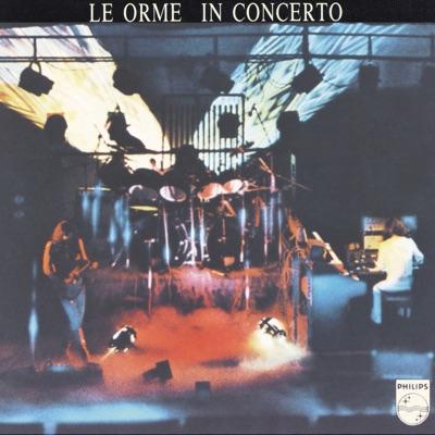 Le Orme In Concerto (Live) - Le Orme
