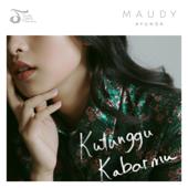 Kutunggu Kabarmu-Maudy Ayunda
