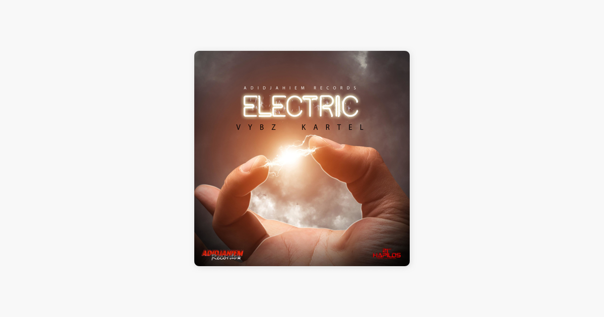 ‎Electric - Single by Vybz Kartel