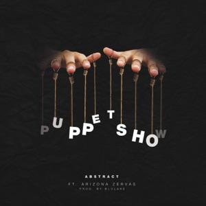 Abstract - Puppet Show feat. Arizona Zervas