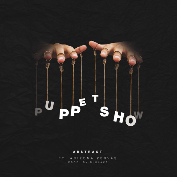 Puppet Show (feat. Arizona Zervas) - Single