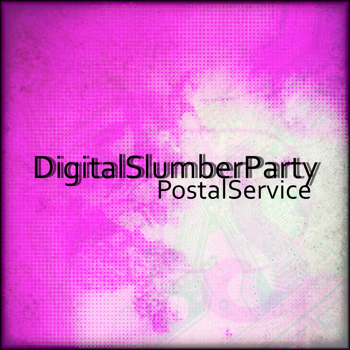 Postal Service - Single Digital Slumber Party CD cover