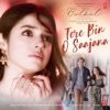 Tere Bin O Saajana feat Harshdeep Kaur Piyush Mehroliyaa From Bulbul Single