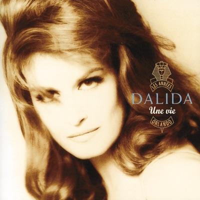 Une vie - Dalida