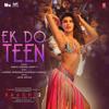 Ek Do Teen From Baaghi 2 - Shreya Ghoshal, Parry G, Sandeep Shirodkar & Laxmikant-Pyarelal mp3